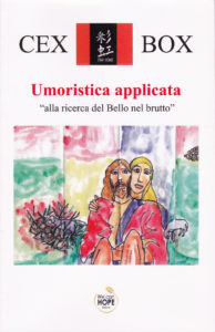 """Book Cover: Umoristica applicata """"alla ricerca del Bello nel brutto"""". Autore Cesare Cesarini"""