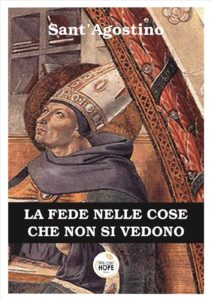 """Book Cover: """"La fede nelle cose che non si vedono"""" Autore Sant'Agostino"""