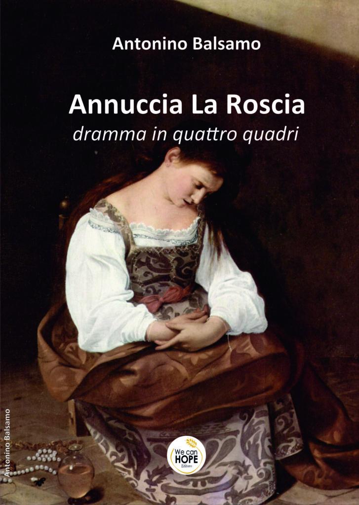 Book Cover: Annuccia La Roscia dramma in quattro quadri