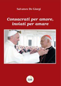Book Cover: Consacrati per amore, inviati per amare